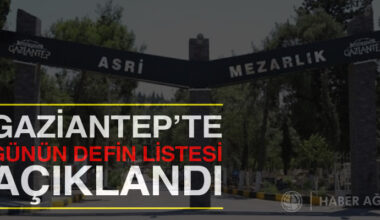 Gaziantep'te yaşamını yitirenler | 23 Nisan 2021